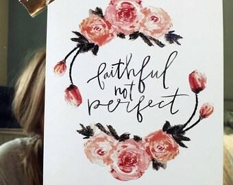Faithful Not Perfect, Print