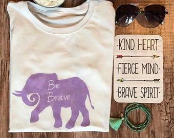 Be Brave Logo Tee • Handpainted • Womens T-shirt • Mens T-shirt • Elephant Shirt • Be Brave Shirt • Tshirt • Quote Shirt • Free Shipping