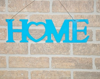 Metal Home Sign