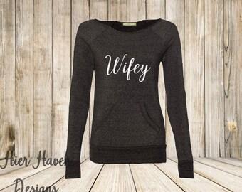 Wifey Wideneck Eco sweatshirt - Bride gift bridesmaid wedding