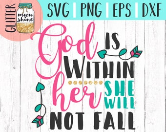 God is within her svg dxf eps png Files for Cutting Machines Cameo Cricut, Girly, Baby, Toddler, Arrow, Cute, Heart. Bible Scripture, Quote