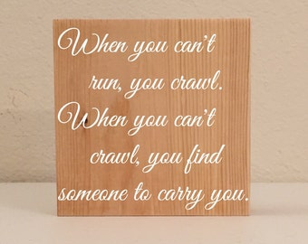 """Serenity/Firefly Sign / Shelf Sign, """"When You Can't Run, You Crawl..."""", Firefly Quote Decor, Serenity Fan Art, Firefly Gift, Wood Sign"""