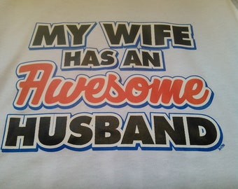 Wife has Awesome Husband-husband gift