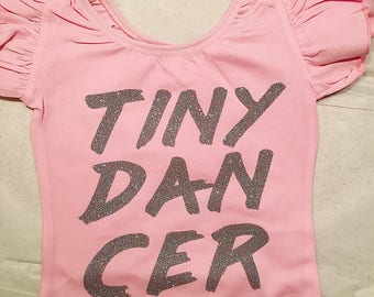 Tiny dancer leotard - toddler leotard - girls leotard - child leotard -tiny dancer- dance leotard-  Custom leotard - dance outfit