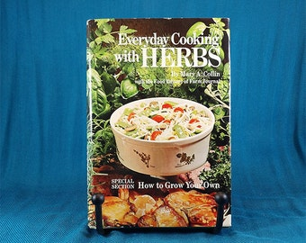 Everyday Cooking with Herbs and How to Grow Herbs Vintage Book