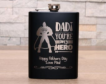 Black Fathers Day Hipflask...Dad your my Hero design. Personalised message