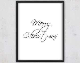 Merry Christmas Print, Christmas Quote Print, Digital Download Quote Print, Christmas Printable Download, Christmas Gift Wall Art