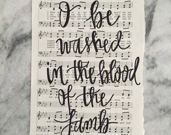 Are You Washed In The Blood - Handlettered Hymn - Great Mother's Day Gift!