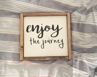 Enjoy the Journey ⋅ Made to Order ⋅