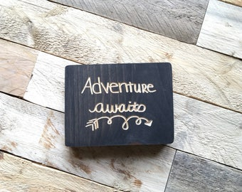 Adventure Awaits | engraved wood sign | hand lettered | wall decor | 4x6 | home decor | Wanderlust