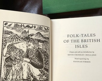 Folk Tales of the British Isles in Slipcase, London, The Folio Society, 1985 with wood-engravings