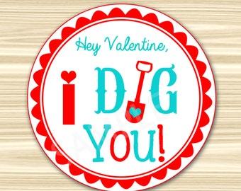 I Dig You Valentine Tags. Valentine's Day Gift Tags. Valentines Day Stickers. Valentine Favor Tags. Valentine Labels. INSTANT DOWNLOAD