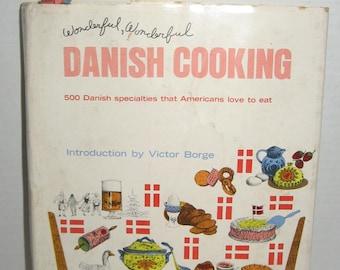 Vintage Cookbook Wonderful Wonderful Danish Cooking Hardcover Dustjacket 1965 Ingeborg Dahl Jensen Victor Borge