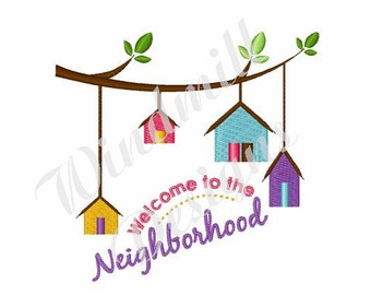 Welcome To Neighborhood Bird Houses - Machine Embroidery Design