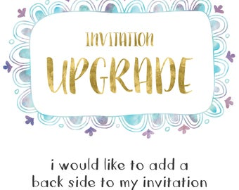 Invitation upgrade, artwork upgrade -  add a back side.