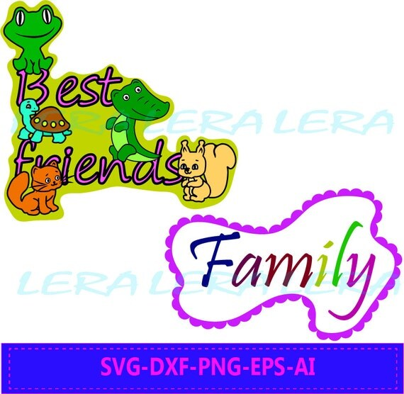 60 % OFF, Family SVG File, Best friends Svg, Eps, Dxf, Ai