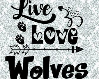 Live Love Wolves SVG DXF Digital Cut File