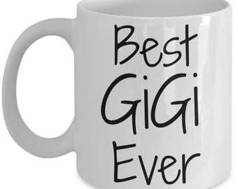 Gigi Mug - Gigi Gifts - Best Gigi Ever Coffee Mug - 11 oz Cup - Perfect Grandparents Reveal Gift - Grandma Birthday, Grandparents Day