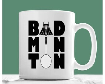 Badminton Mug, Badminton Gifts, Badminton Coffee Mug, Gift For Badminton, Badminton Tea Cup, Badminton Novelty Mug