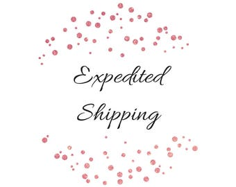 Expedited Shipping; 5 business days delivery