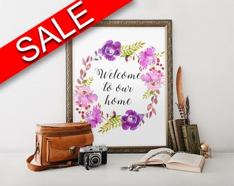 Wall Art Welcome To Our Home Digital Print Welcome To Our Home Poster Art Welcome To Our Home Wall Art Print Welcome To Our Home House Art