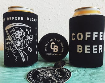 Beer Before Decaf Can Cooler