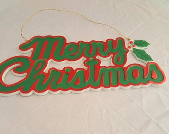 Kitschy Merry Christmas sign.