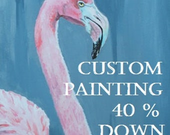 Custom Paintings - 40% Down Payment