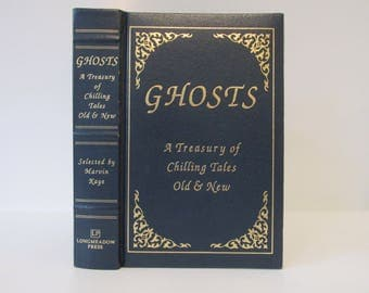 Ghosts A Treasury of Chilling Tales Old & New Selected by Marvin Kaye Vintage 1993 Hardcover Story Book