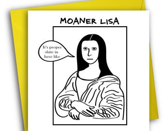 Funny Card/ Mona Lisa/ Greetings Card