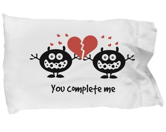 You Complete Me Love Monster Pillowcase - Gift for Valentines Day, Anniversary Gift, Wedding Gift