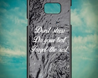 Don't Stress Do Your Best Forget The Rest for Samsung Galaxy Note 3, Samsung Galaxy Note 4, Samsung Galaxy Note 5, Electronic Phone Case