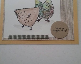 Have a Happy Day Chicken card