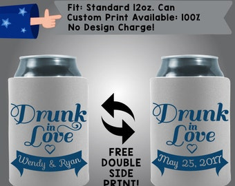 Drunk in Love Names and Date Collapsible Fabric Wedding Can Cooler Double Side Print (W13)