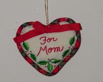 Vintage For Mom Heart Christmas Ornament Xmas Holiday Embroidered 17771