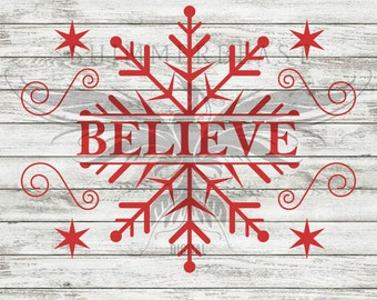 Christmas SVG Cut File | Believe svg | Believe Christmas svg | Snowflake svg | Christmas SVG design | Christmas SVG sayings