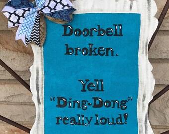 Doorbell Broken Burlap Door Hanger - Funny Door Decoration - Welcome Front Door Decor - Doorbell Door Hanger