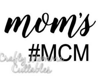 Mom's MCM SVG file // Mom's #mcm SVG // Man candy monday Cut file // Cut File // Silhouette File // Cutting File