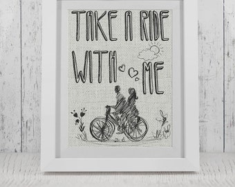 Take a Ride with Me Burlap Print/ Cardstock Print/Cotton Print *****FREE DOMESTIC SHIPPING*****