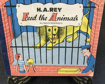 Feed The Animals By H.A. Rey