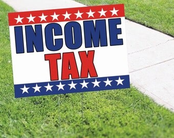 Income Tax Return File Yard Sign