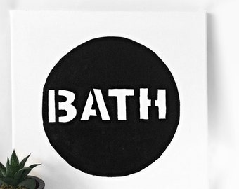 "Circle Bath Sign, Modern Bathroom Sign, Black and White,  Bath Painting, 12x12"" Canvas"