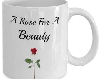 A Rose For A Beauty-Coffee Mug