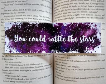 You could rattle the stars - throne of glass bookmark