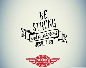 Be Strong and Courageous Decal!