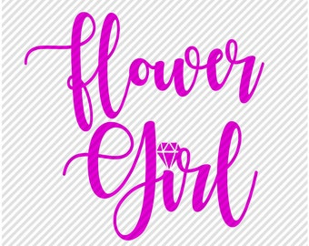 Flower Girl SVG - Wedding Svg -Diy Wedding Cut Files - Svgs for Cricut - Bridal Cut File - Flower Girl Do It Yourself Mugs Shirts Cups
