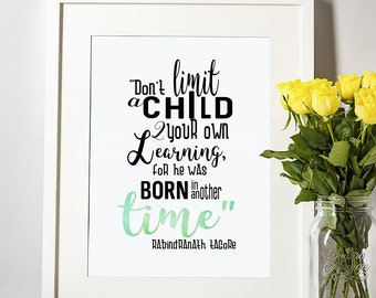 Homeschool Unschool Education Printable Quote Art Rabindranath Tagore Inspirational Child Wall Print
