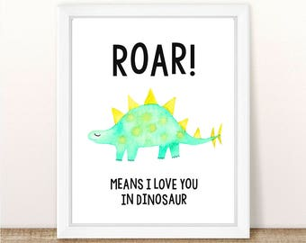 PRINTABLE Dinosaur Nursery Art Print, Roar Means I Love You In Dinosaur, Boy Girl Dinosaur Wall Art, Dinosaur Printable, Wall Printable