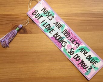 Lilac bookmark with roses and quote / small habdgefertigter tassel / gift for readers
