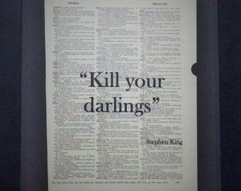 Kill Your Darlings, Stephen King, Writing Quote, Vintage Dictionary Page, Inspirational Wall Art, Gift for Writers, Up-cycled Book Page